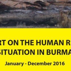 မြန်မာနိုင်ငံလူ့အခွင့်အရေးအခြေအနေ အစီရင်ခံစာ ၂၀၁၆ ဇန်နဝါရီ - ဒီဇင်ဘာ