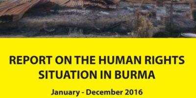 မြန်မာနိုင်ငံလူ့အခွင့်အရေးအခြေအနေ အစီရင်ခံစာ ၂၀၁၆ ဇန်နဝါရီ – ဒီဇင်ဘာ