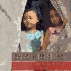 """WCRP releases """"Cracks in the Silence: Sexual violence against children and challenges to accessing justice in Mon State and Mon areas of southeast Burma"""""""