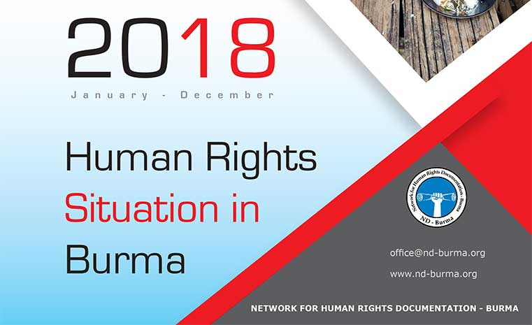 ND-Burma's bi-annual report finds intensification of conflict led to continued deterioration of human rights in Burma