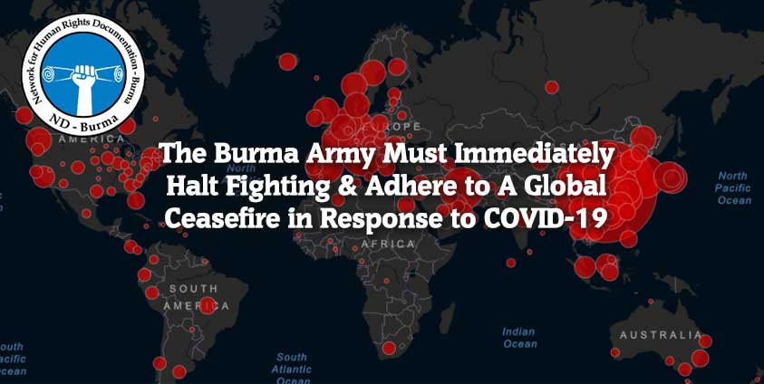 The Burma Army Must Immediately Halt Fighting & Adhere to A Global Ceasefire in Response to COVID-19